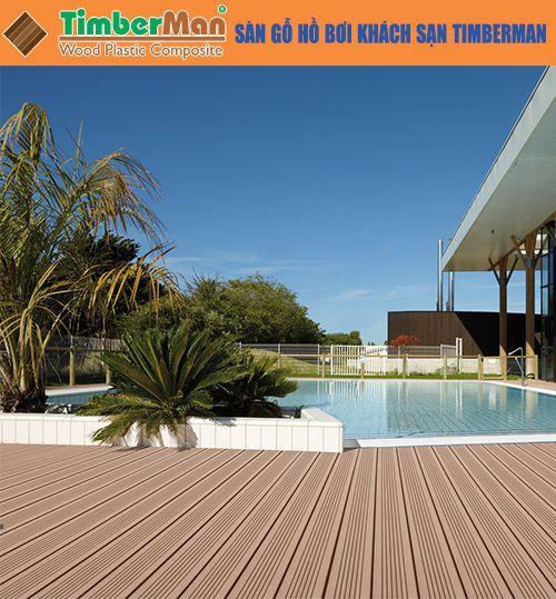 Sàn gỗ hồ bơi khách sạn Timberman