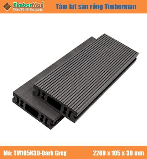 SÀN GỖ NGOÀI TRỜI HÀ NỘI TIMBERMAN - TM105K30 Grey